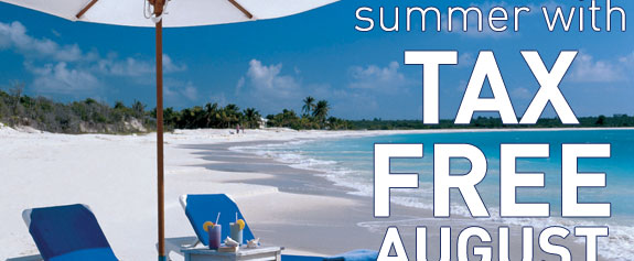 Relax this summer with TAX FREE AUGUST