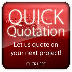 Quick Quote - Let us quote on your next project!