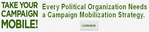 Take Your Campaign Mobile - Learn More